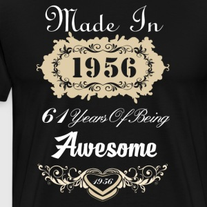 Made in 1956 61 years of being awesome - Men's Premium T-Shirt