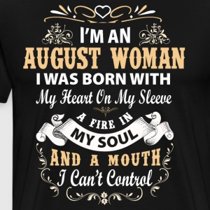 I'm a august woman I was born with my heart - Men's Premium T-Shirt