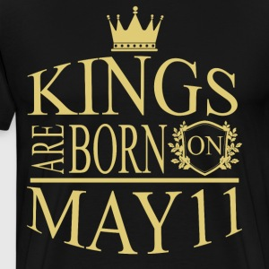 Kings are born on May 11 - Men's Premium T-Shirt