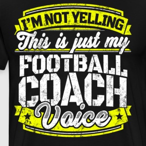 Funny Football coach: My Football Coach Voice - Men's Premium T-Shirt
