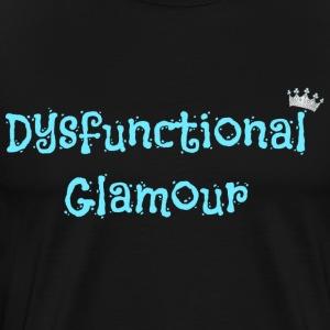 Dysfunctional Glamour Apperal! - Men's Premium T-Shirt