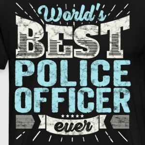 Worlds Best Police Officer Ever Funny Gift - Men's Premium T-Shirt