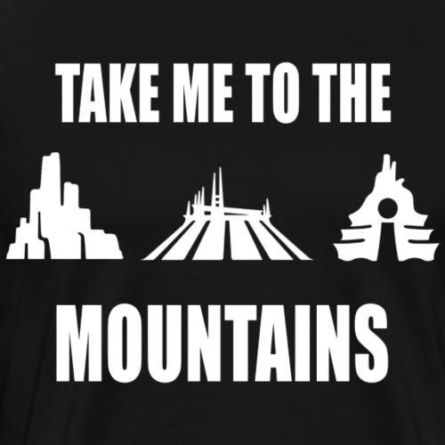 Take Me To The Mountains - Men's Premium T-Shirt