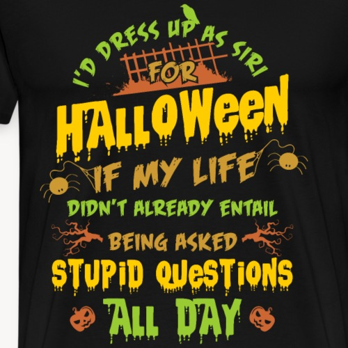 Halloween - Stupid Questions - Men's Premium T-Shirt