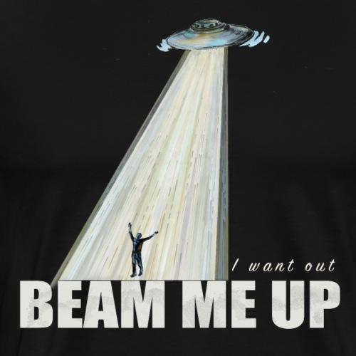 Beam me up! - Men's Premium T-Shirt