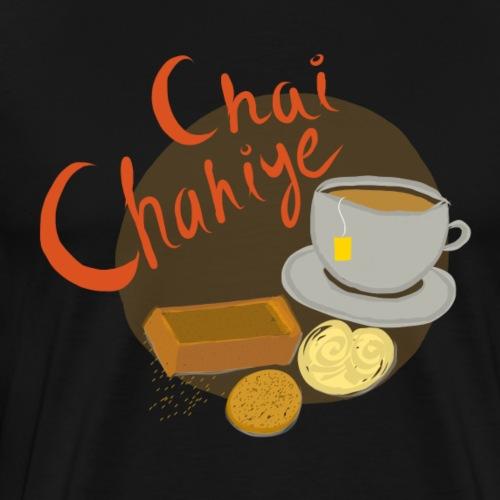 Chai Chahiye - Men's Premium T-Shirt