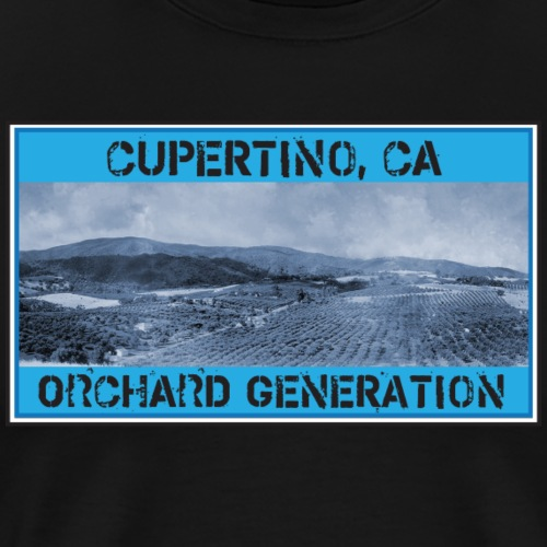A Cupertino, CA Orchard Generation - Men's Premium T-Shirt