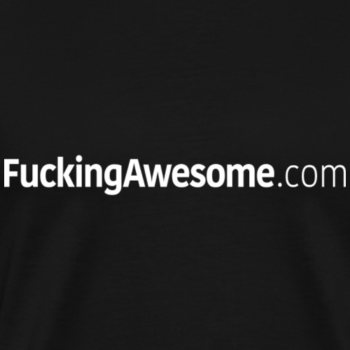 FuckingAwesome.com - Men's Premium T-Shirt