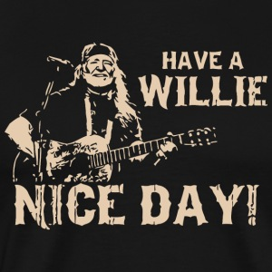 Have A Willie Nice Day - Men's Premium T-Shirt