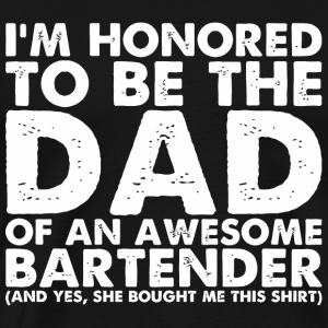 Bartender funny - Mens Dad Of An Awesome Bartend - Men's Premium T-Shirt