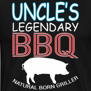 Uncles Legendary BBQ Natural Born Griller Barbecue - Men's Premium T-Shirt