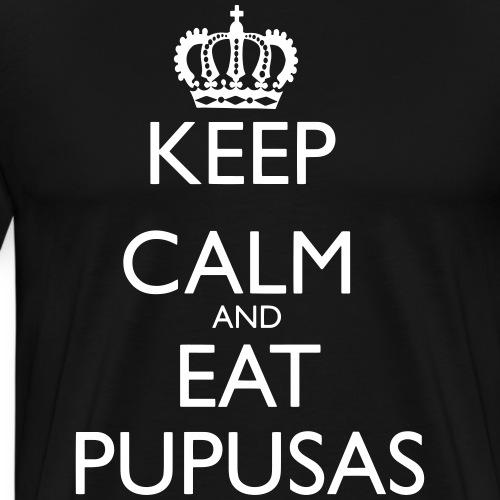 Keep Calm and Eat Pupusas - Men's Premium T-Shirt