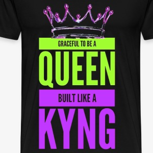 Built Like A Kyng - Men's Premium T-Shirt