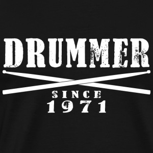 Drummer T-Shirt - Drummer Since 1971 - Men's Premium T-Shirt