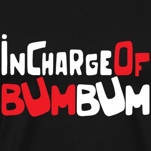 InChargeOfBUMBUM - Men's Premium T-Shirt
