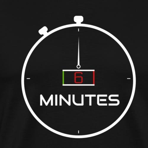 6 Minutes Matwatch - Men's Premium T-Shirt