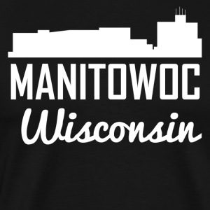 Manitowoc Wisconsin Skyline - Men's Premium T-Shirt