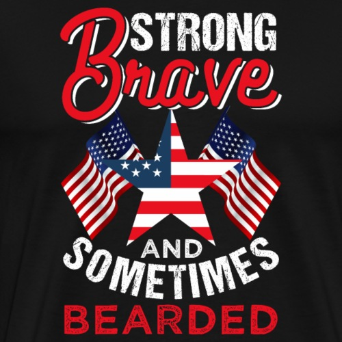 Strong Brave Bearded - Men's Premium T-Shirt