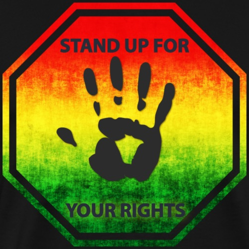 Stand Up For Your Rights T-Shirt black - Men's Premium T-Shirt