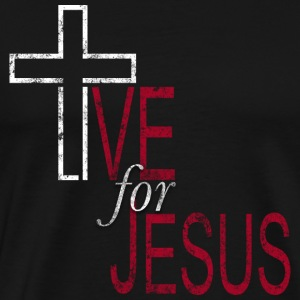 Live for Jesus - Men's Premium T-Shirt