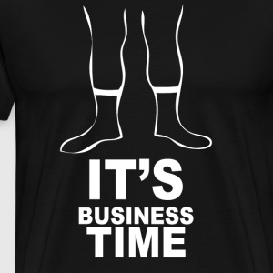 Its Business Time - Men's Premium T-Shirt