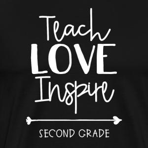Teach Love Inspire Second Grade - Men's Premium T-Shirt
