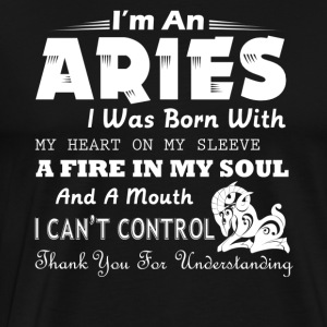 An Aries I Was Born With My Heart On My Sleeve - Men's Premium T-Shirt