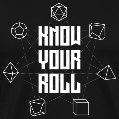 Know Your Roll - Men's Premium T-Shirt