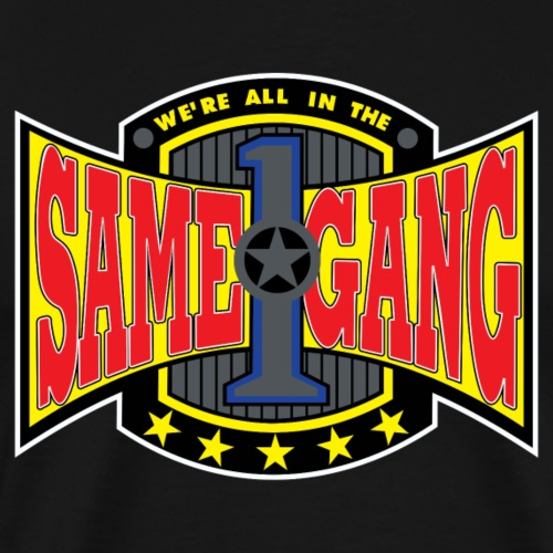 Same Gang - Men's Premium T-Shirt
