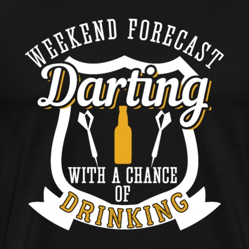 Weekend Forecast Darting with Drinking | Gift - Men's Premium T-Shirt