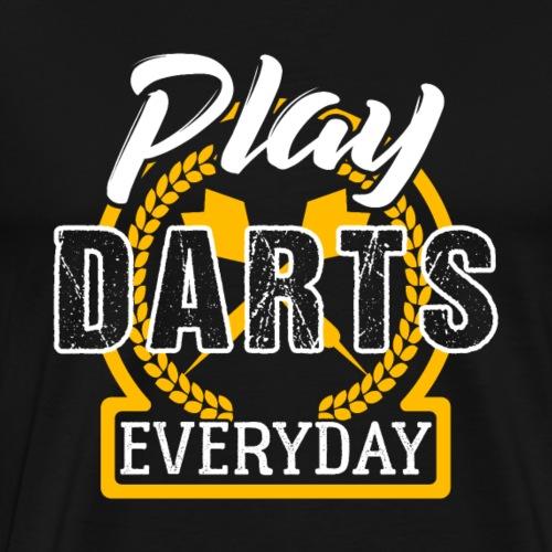 Play Darts Every Day - Men's Premium T-Shirt