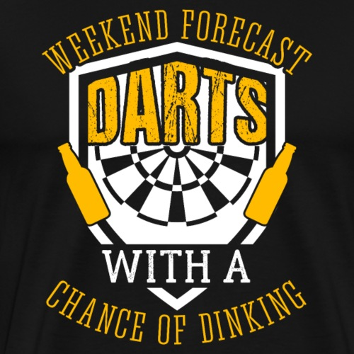 Dart & Beer Lover Darts with A Chance of Drinking - Men's Premium T-Shirt