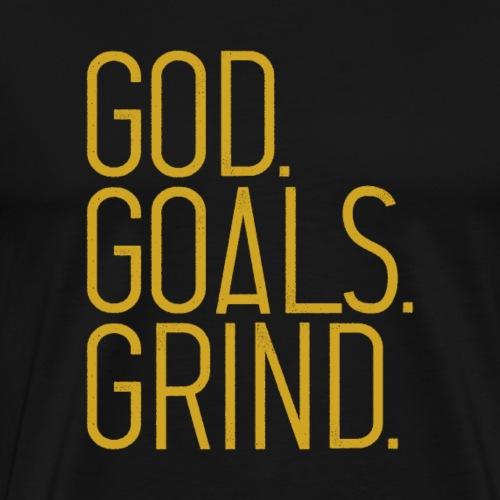 GOD GOALS GRIND - Men's Premium T-Shirt