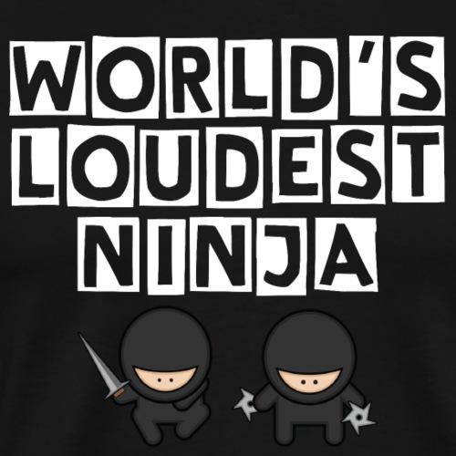World's Loudest Ninja in White - Men's Premium T-Shirt