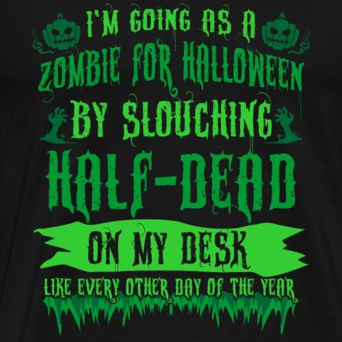 Half Dead Halloween - Men's Premium T-Shirt
