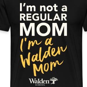 I'm a Walden Mom - Men's Premium T-Shirt