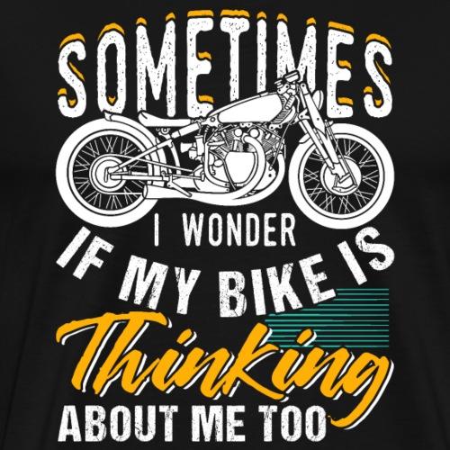 Motocross Sometimes I Wonder - Men's Premium T-Shirt