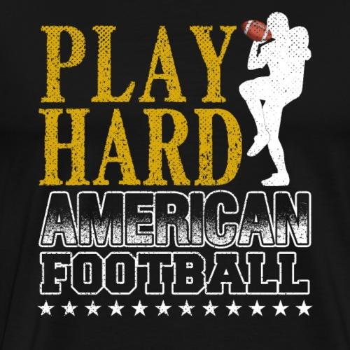 PLAY HARD AMERICAN FOOTBALL - Men's Premium T-Shirt