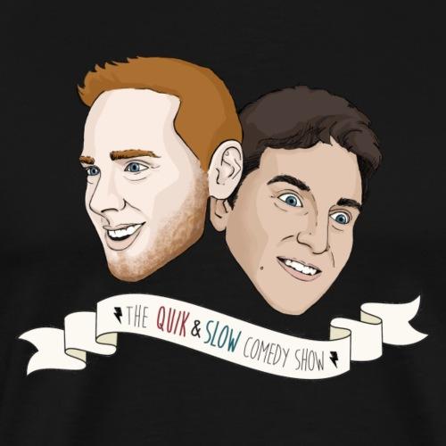 The Quik & Slow Comedy Show - Men's Premium T-Shirt
