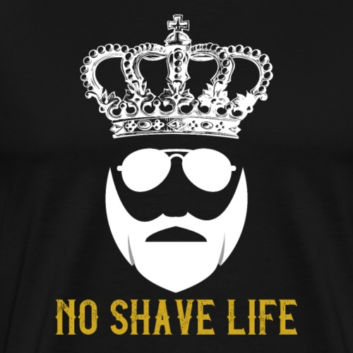 No Shave Life - Men's Premium T-Shirt