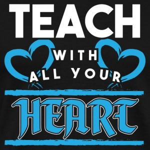 Teacher! Passion! With heart! - Men's Premium T-Shirt