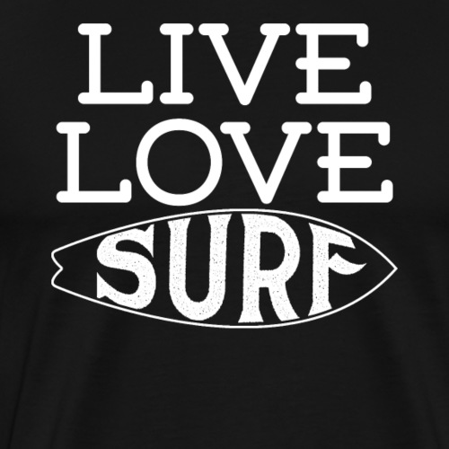 LIVE LOVE SURF - Men's Premium T-Shirt
