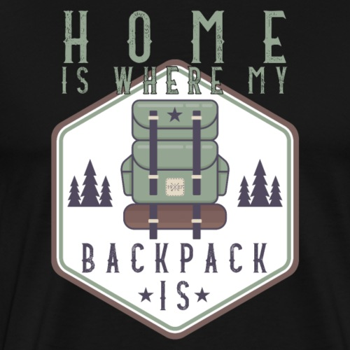 Home Is Where My Backpack Is | Vintage - Men's Premium T-Shirt