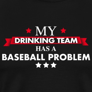 Baseball drinking team - Men's Premium T-Shirt