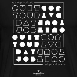 Quit upside white - Men's Premium T-Shirt