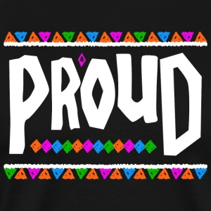 Proud - Tribal Design (White Letters) - Men's Premium T-Shirt