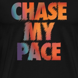 Chase My Pace - Men's Premium T-Shirt
