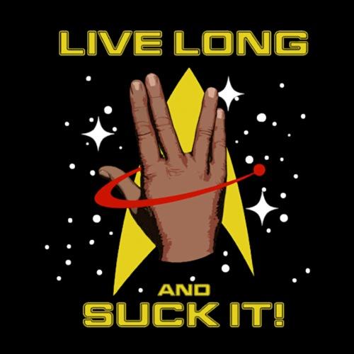 Live Long and Suck It - Men's Premium T-Shirt