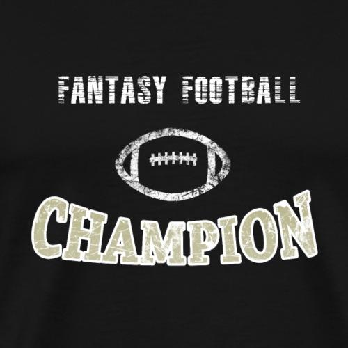 Fantasy Football Fan Champion - Men's Premium T-Shirt