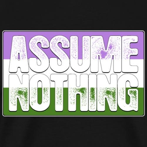 Assume Nothing Genderqueer Pride Flag - Men's Premium T-Shirt